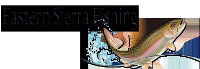 Eastern Sierra Fishing